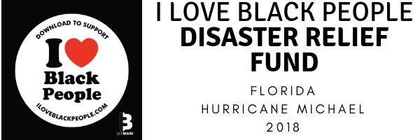 I Love Black People Disaster Relief Fund
